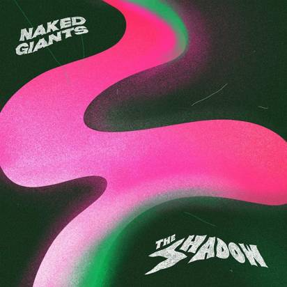 "Naked Giants ""The Shadow Colored LP"""