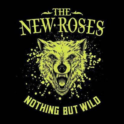 "New Roses, The ""Nothing But Wild Limited Edition"""