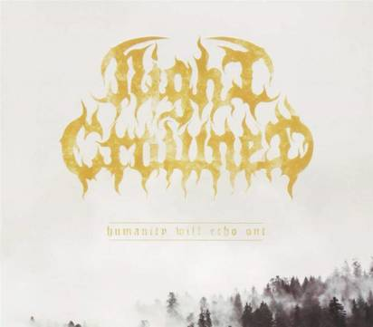 "Night Crowned ""Humanity Will Echo Out"""