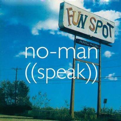 "No-Man ""Speak"""
