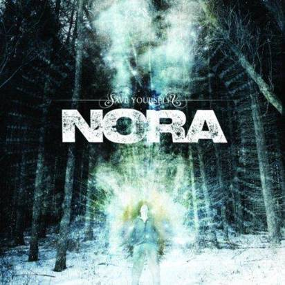 "Nora ""Save Yourself"""