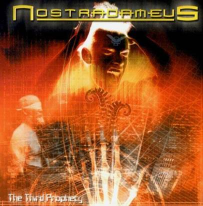 "Nostradameus ""The Third Prophecy"""