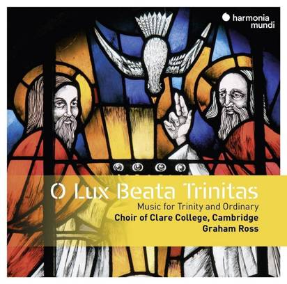 "O Lux Beata Trinitas ""Choir Of Clare College Cambridge Ross"""