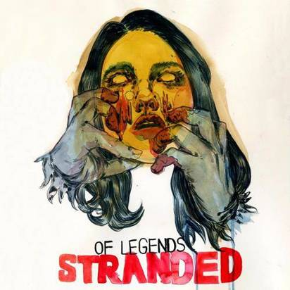 "Of Legends ""Stranded"""