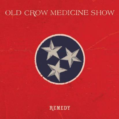 "Old Crow Medicine Show ""Remedy"""