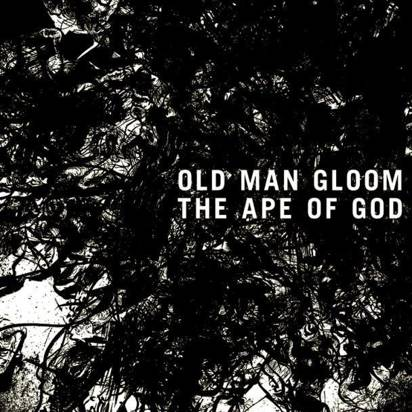 "Old Man Gloom ""The Ape Of God II"""