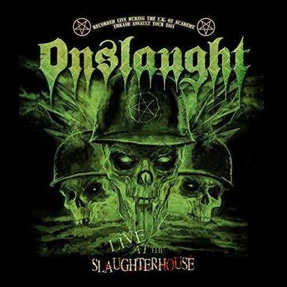"Onslaught ""Live At The Slaughterhouse"""