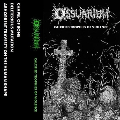 "Ossuarium ""Calcified Trophies Of Violence"""