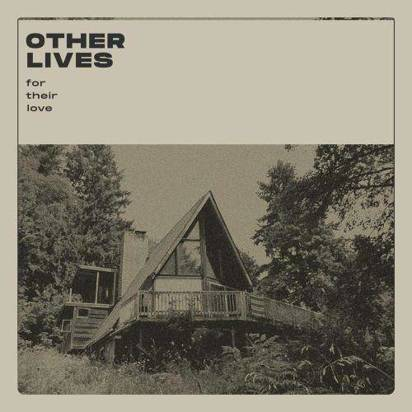 "Other Lives ""For Their Love"""