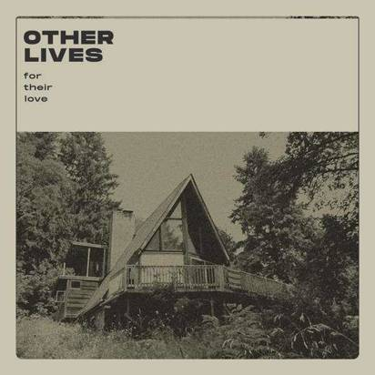 "Other Lives ""For Their Love LP"""