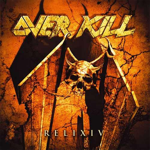"Overkill ""Relix Iv"""