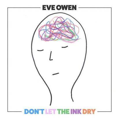 "Owen, Eve ""Don't Let The Ink Dry"""