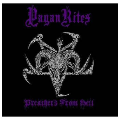 "Pagan Rites ""Preachers From Hell"""