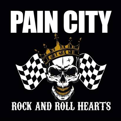 "Pain City ""Rock And Roll Hearts"""