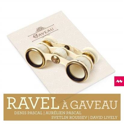 "Pascal Pascal Roussev Lively ""Ravel A Gaveau"""