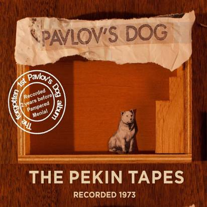"Pavlov's Dog ""The Pekin Tapes"""