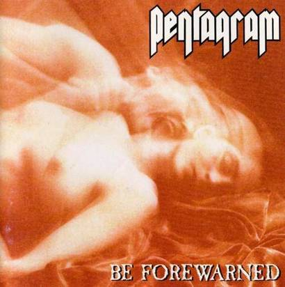 "Pentagram ""Be Forewarned"""