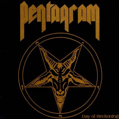 "Pentagram ""Day Of Reckoning"""