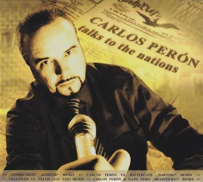 "Peron, Carlos ""Talks To The Nations"""