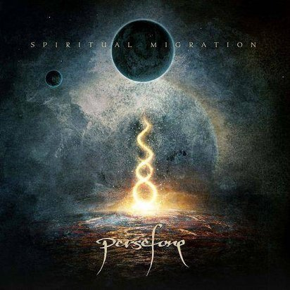 "Persefone ""Spiritual Migration"""