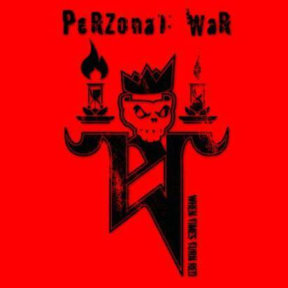 "Perzonal War ""When Times Turn Red"""