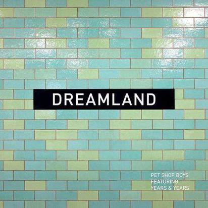 "Pet Shop Boys ""Dreamland LP"""