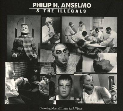 "Philip Anselmo & The Illegals ""Choosing Mental Illness As A Virtue"""