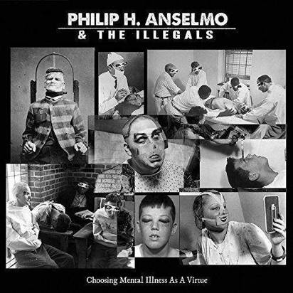 "Philip Anselmo & The Illegals ""Choosing Mental Illness As A Virtue Black Lp"""