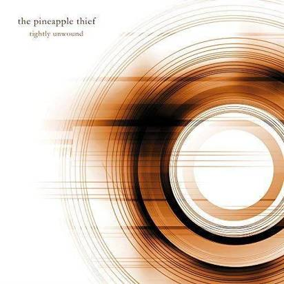 "Pineapple Thief, The ""Tightly Unwound"""