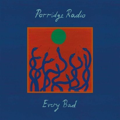 "Porridge Radio ""Every Bad"""