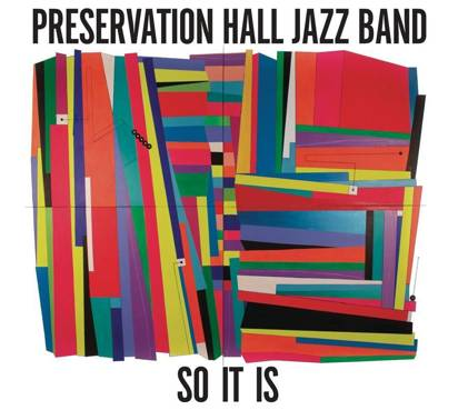 "Preservation Hall Jazz Band ""So It Is"""