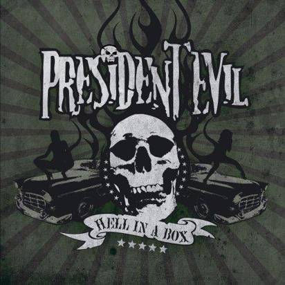 "President Evil ""Hell In A Box"""