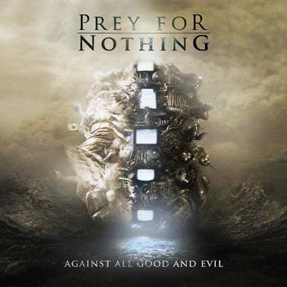 "Prey For Nothing ""Against All Good And Evil"""