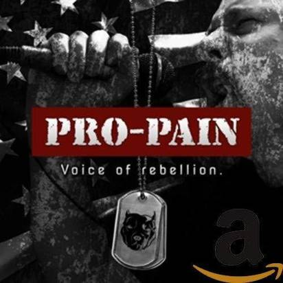 "Pro-Pain ""Voice Of Rebellion"""