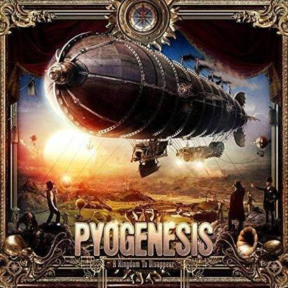 "Pyogenesis ""A Kingdom To Disappear"""