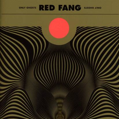 "Red Fang ""Only Ghosts Limited Edition"""