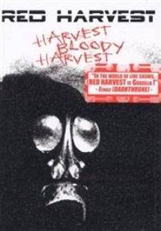 "Red Harvest ""Harvest Bloody Harvest"""
