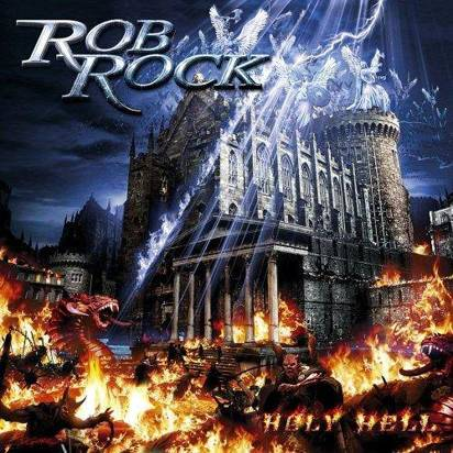 "Rob Rock ""Holy Hell"""
