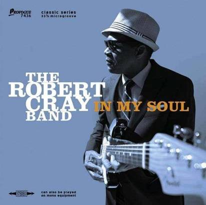 "Robert Cray Band, The ""In My Soul Lp"""