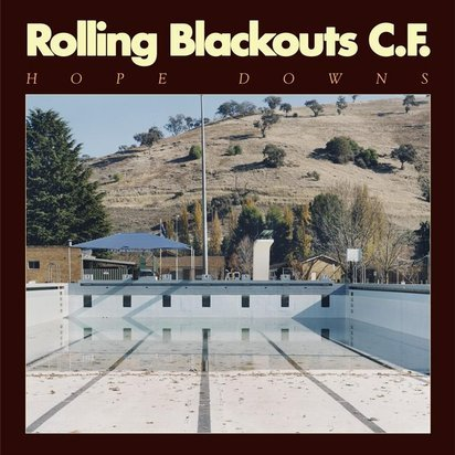 "Rolling Blackouts Coastal Fever ""Hope Downs LP"""
