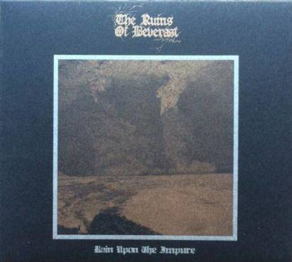 "Ruins Of Beverast, The ""Rain Upon The Impure"""