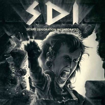 "S.D.I. ""Satan's Defloration Incorporated LP"""
