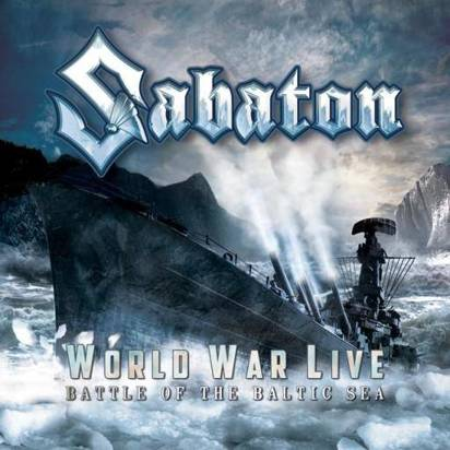 "Sabaton ""World War Live - Battle At The Baltic Sea"""