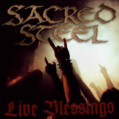"Sacred Steel ""Live Blessings"""