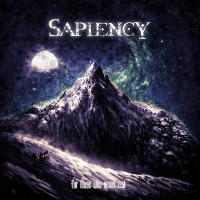 "Sapiency ""For Those Who Never Rest"""