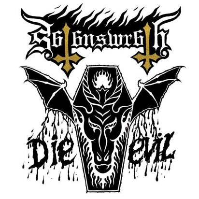 "Satan's Wrath ""Die Evil Lp"""