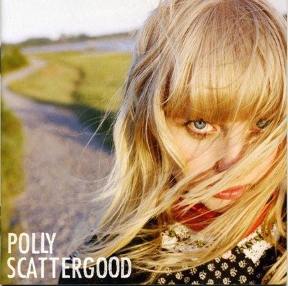 "Scattergood, Polly ""Polly Scattergood"""