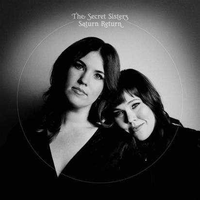 "Secret Sisters, The ""Saturn Return Indie LP"""