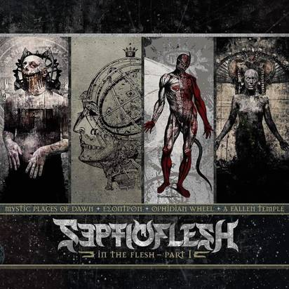 "Septic Flesh ""In the Flesh - Part I"""