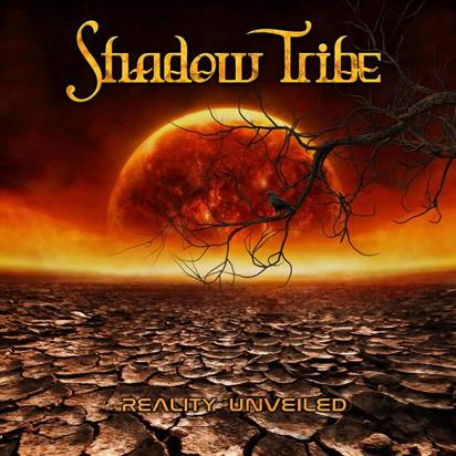 "Shadow Tribe ""Reality Unveiled"""
